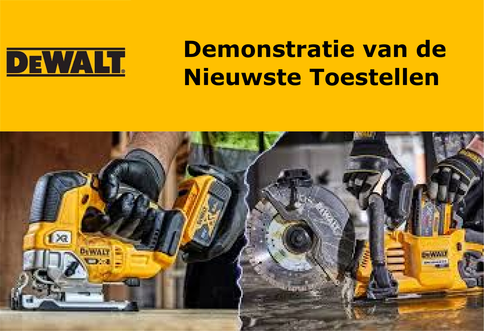 Dewalt demonstratie